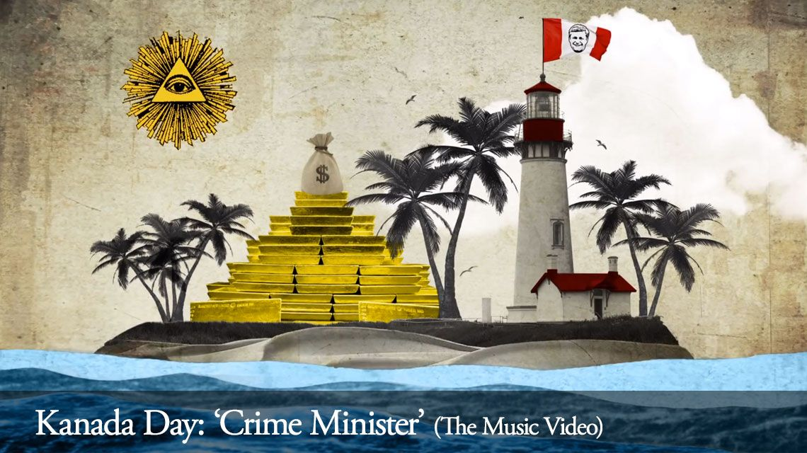 Kanada Day: 'Crime Minister' Video