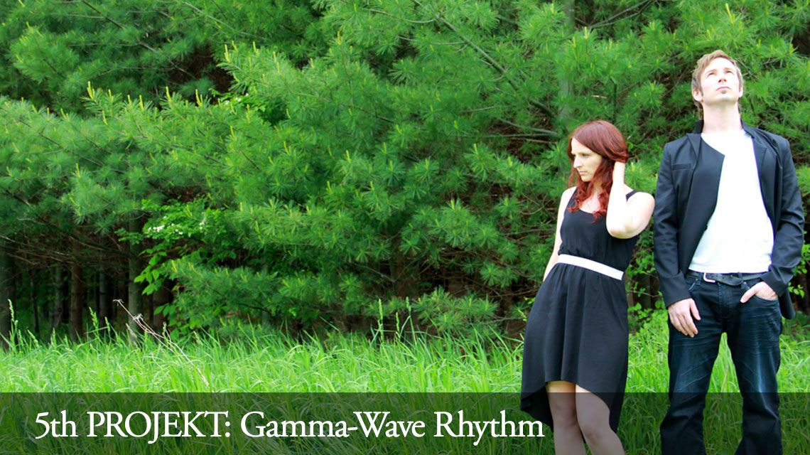 5th PROJEKT: Gamma-Wave Rhythm