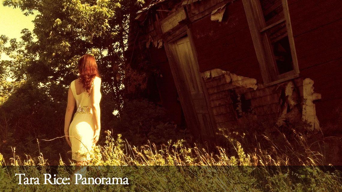 Tara Rice: Panorama