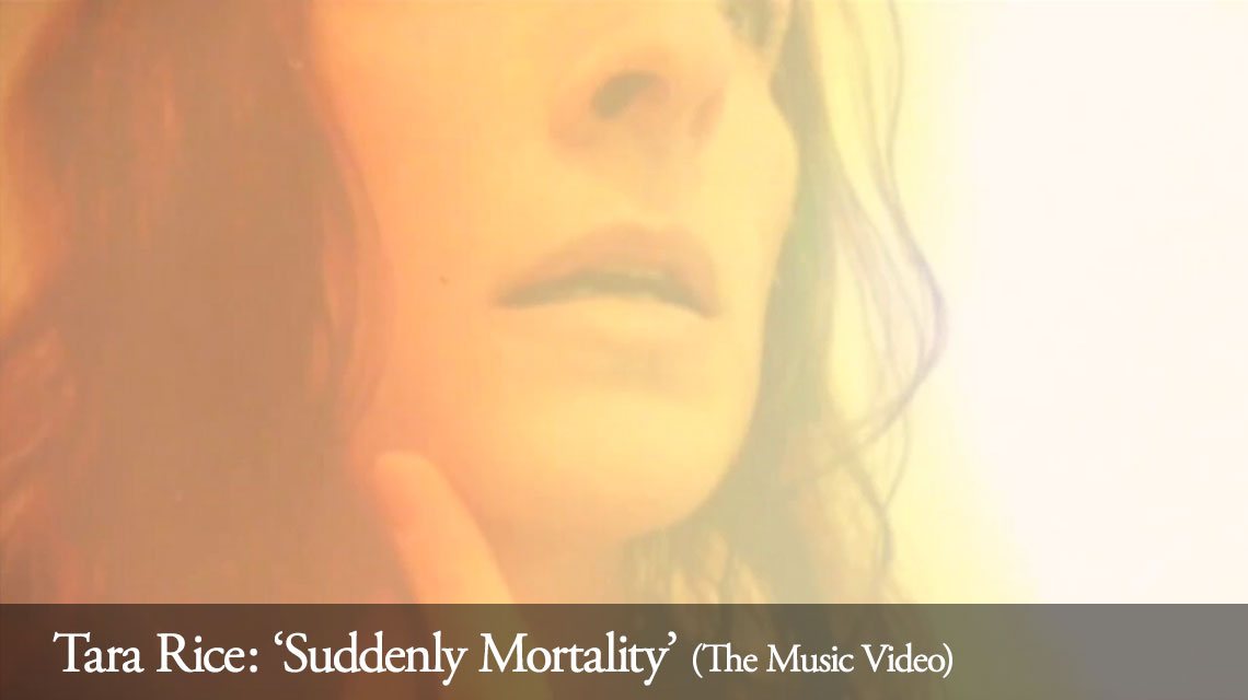 Tara Rice: Suddenly Mortality