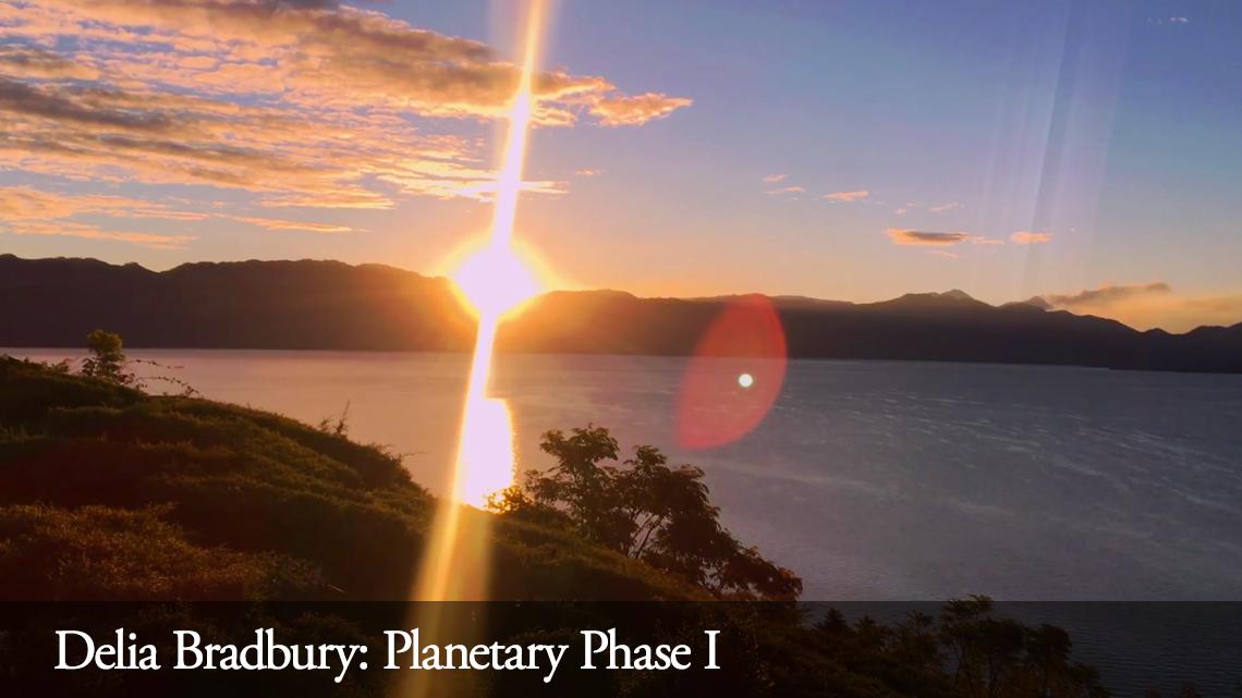 Delia Bradbury: Planetary Phase I