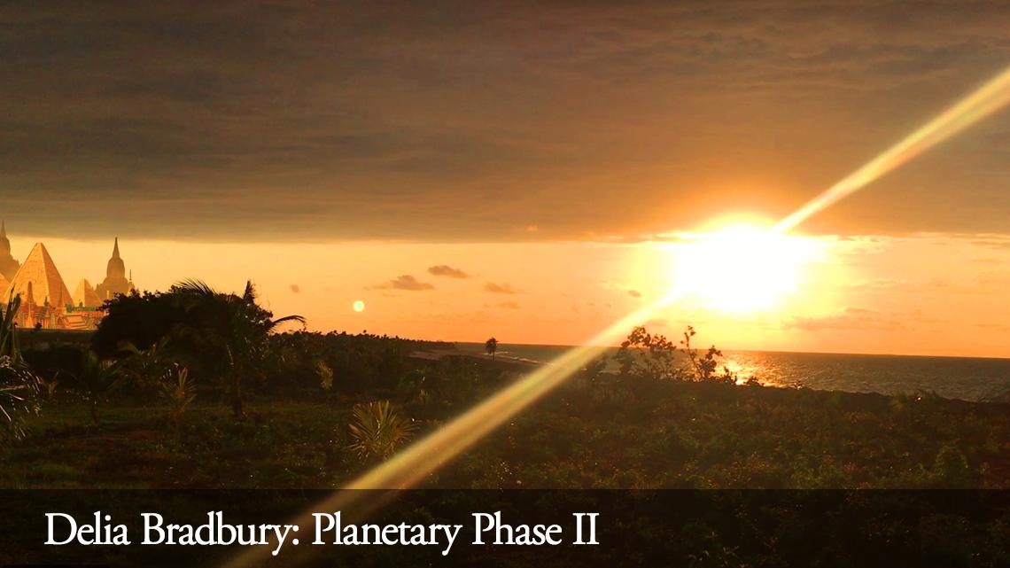 Delia Bradbury: Planetary Phase II