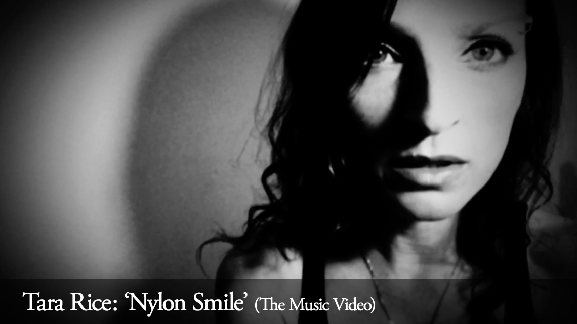 Tara Rice: Nylon Smile